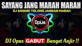 DJ SAYANG JANG MARAH MARAH TIK TOK VIRAL 2020