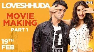 Loveshhuda In Cinemas 19th Feb 2016 - Making of Movie Part 1   Girish Kumar, Navneet Dhillon