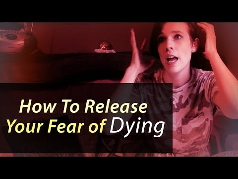 You're Dying BTW - How Do you WANT to feel? (Stop Your Fear of Dying)
