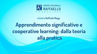 Apprendimento significativo e cooperative learning: dalla teoria alla pratica - 5 maggio 2017