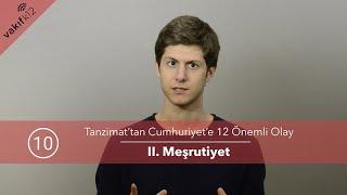 Download II. Meşrutiyet [Tanzimat'tan Cumhuriyet'e 12 Önemli Olay 11/13]