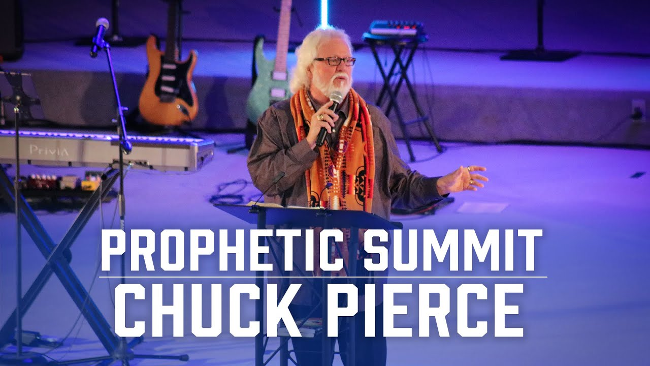 Prophetic Summit | Chuck Pierce