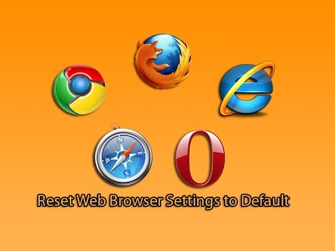 Reset Web Browser Settings to Default