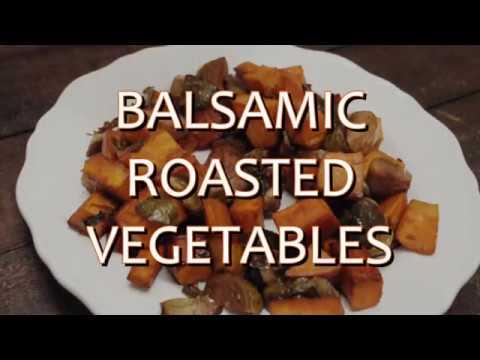 Balsamic Roasted Vegetables (Vegan)