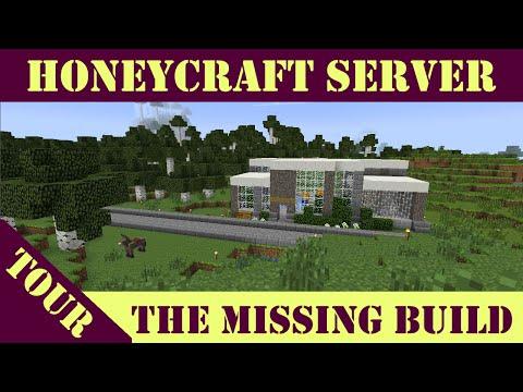 HoneyCraft Server Tour - The Missing Build!