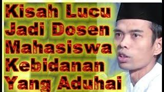 Ceramah Kocak Ustadz Abdul Somad Kisah Lucu Jadi Dosen Mahasiswa Kebidanan Yang Aduhai