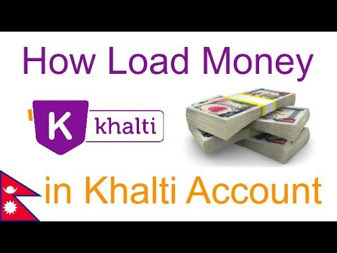 How to load Money in Khalti App/Account