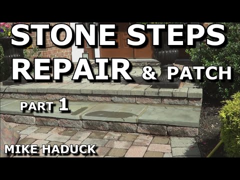 How I repair or patch stone steps (Part 1 of 3)  Mike Haduck