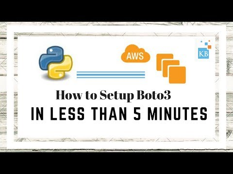 How to Setup Boto3 in less than 5 minutes