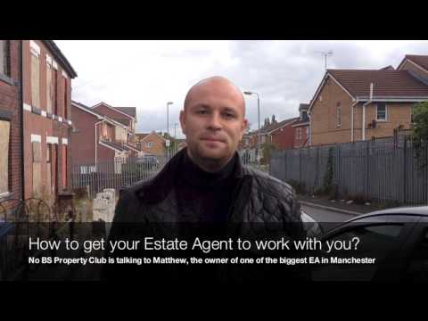 How do you get the Estate Agent to work with you