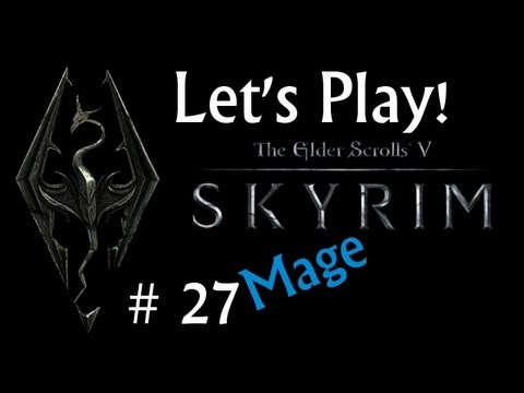 Let's Play Skyrim (Mage): Hobb's Fall Cave [27]
