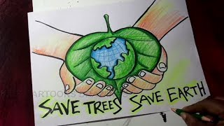 How To Draw Save Trees Save Earth Poster Drawing For Kids