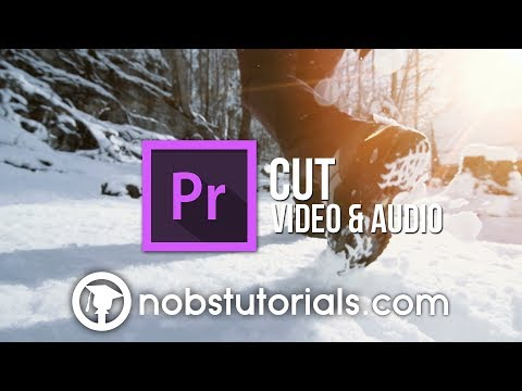 How to Cut Video and Audio Premiere Pro | No BS Tutorials | Adobe Premiere Pro 2017