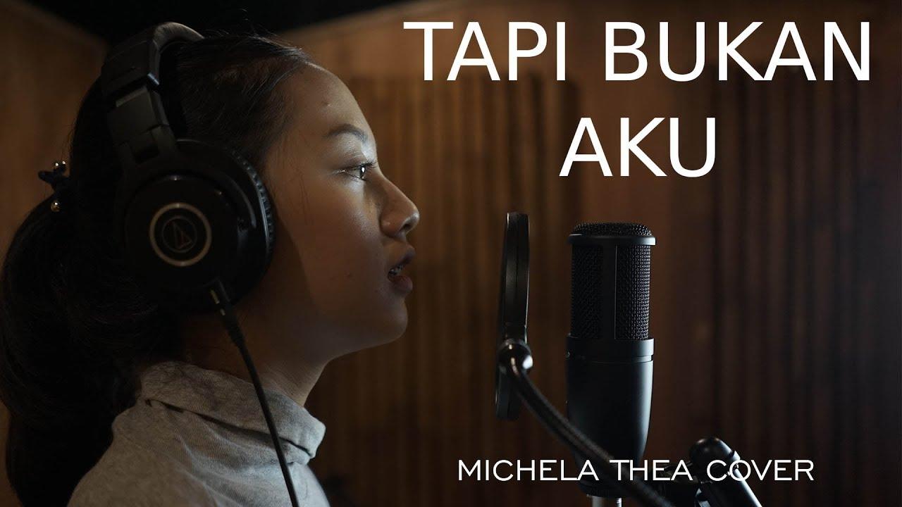 Download TAPI BUKAN AKU ( KERISPATIH ) - MICHELA THEA COVER MP3 Gratis