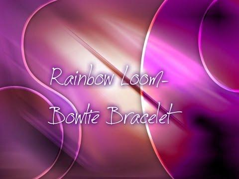 Rainbow Loom- Bowtie Bracelet