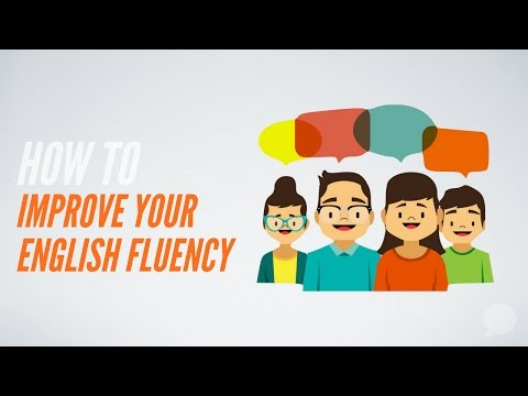 How To Improve Your English Fluency