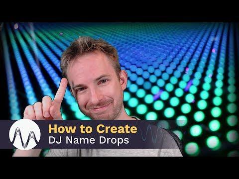 How to Create a DJ Name Drop