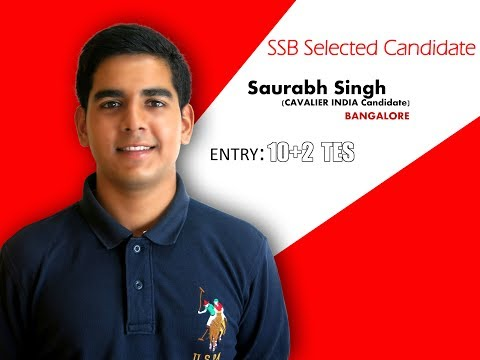 SSB Selected Candidate Saurabh Singh (10+2 TES Entry) || SSB Tips || Cavalier India
