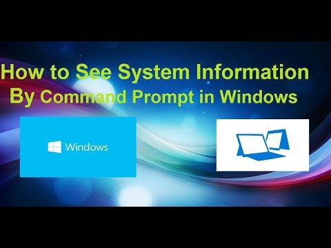 How to See System information in Windows by Command Prompt