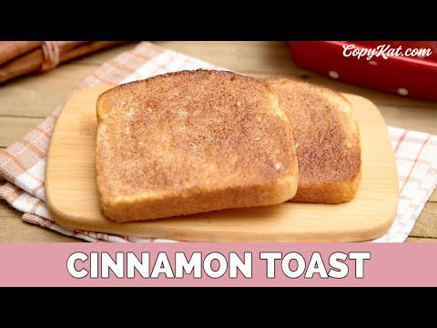 How to Make Cinnamon Toast - Recipe for Beginners