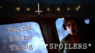 SPOILERS | Outlast 2 Weird Intro Thing | What Do You See?