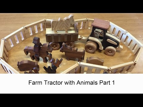 Make a Tractor and Animals Wooden Toy Part 1