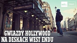 Gwiazdy Hollywood Na Deskach West Endu 153