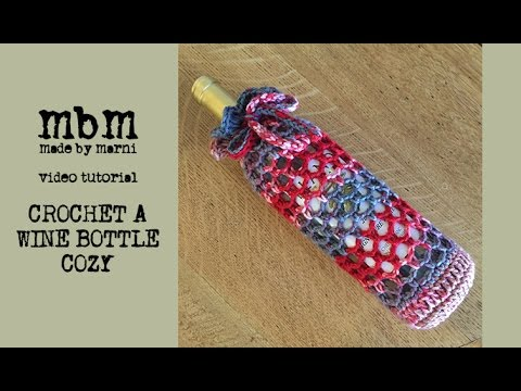 madebymarni: Crochet a Wine Bottle Cozy