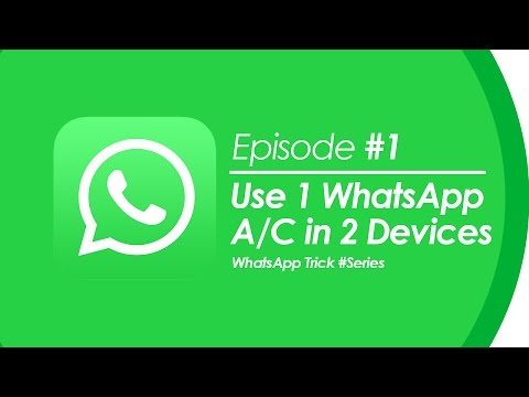How to Use One WhatsApp Account in Two Devices? | NO ROOT | Ep #1 | WhatsApp Trick #Series
