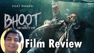 Bhoot part 1 review by Saahil Chandel | Vicky Kaushal | Bhumi Pednekar