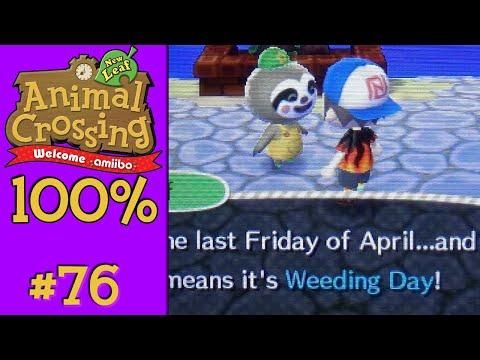 Animal Crossing: New Leaf 100% - #76: Weeding Day!