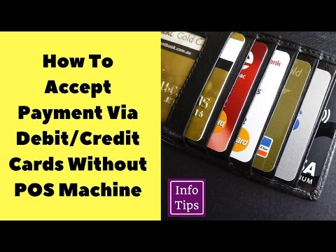 How To Accept Payment Via Debit Credit Cards Without POS Machine | by Info Tips