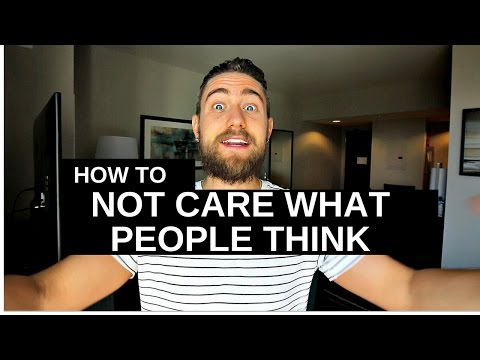 How to be Yourself 100% (and stop caring what people think of you)