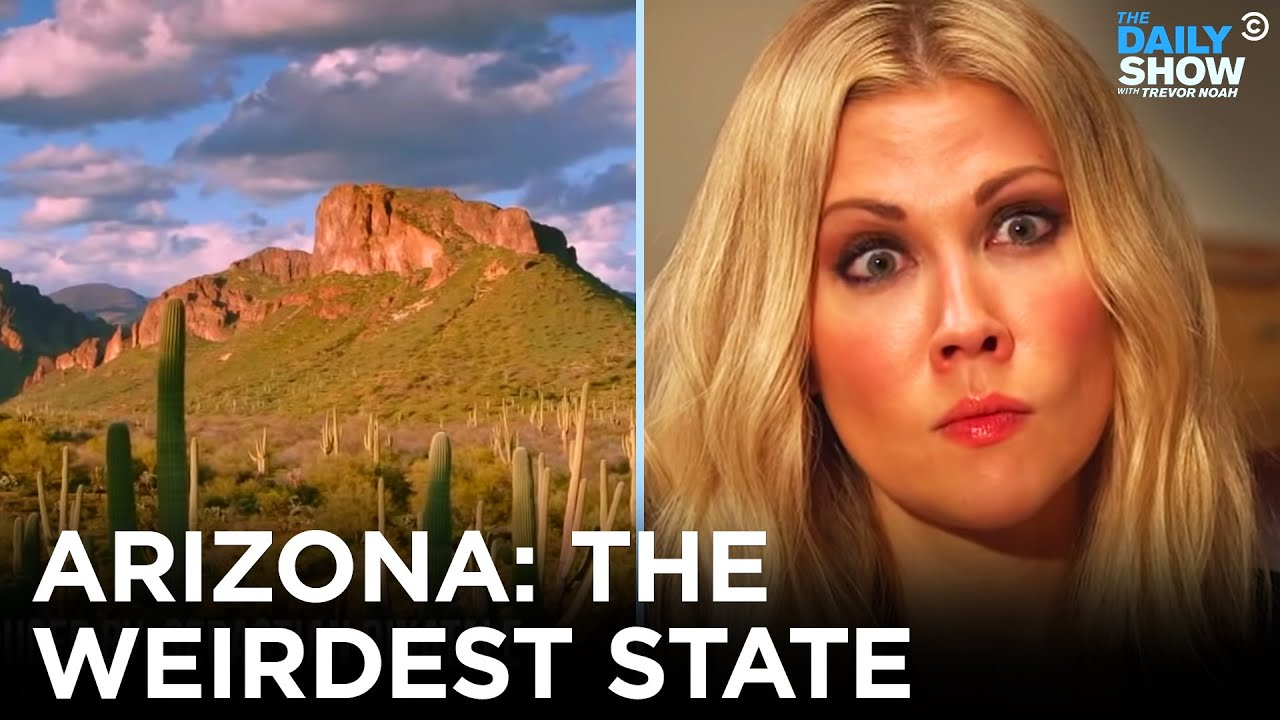 Eye on Arizona: Why Is It So F**king Weird? | The Daily Show