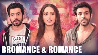Sonu Ke Titu Ki Sweety | A To Z Of Bromance And Romance | Part 1