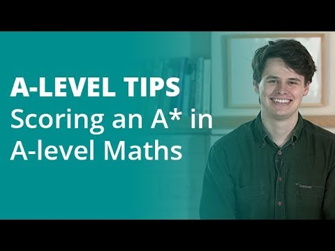 The Top 5 Tips for Scoring an A* in A-level Maths | SnapRevise