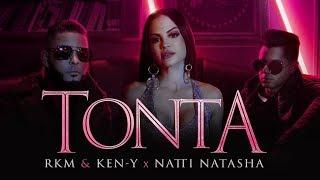 Rkm  Keny  Natti Natasha  Tonta Official Video