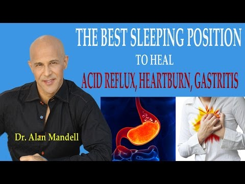 The Best Position for Sleeping for Heartburn, Gastritis, Acid Reflux & Lymphatic System - Dr Mandell