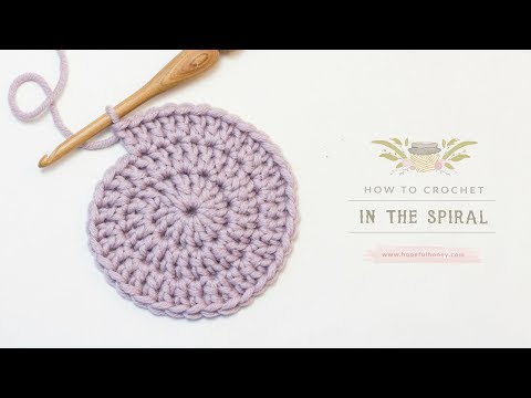 How To: Crochet In The Spiral   Easy Tutorial by Hopeful Honey