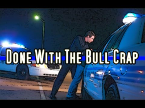 Done With The Bull Crap - Police Tribute - Can't Be Touched