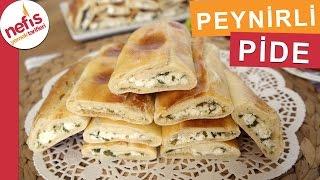 Peynirli Pide Nasıl Yapılır? Evde Pide Yapımı Nefis Yemek Tarifleri