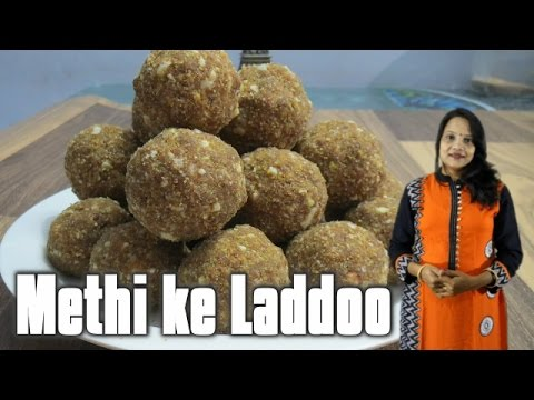 Methi ke Laddoo - Winter special - Seema's Smart Kitchen
