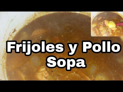 Quick Meal: Frijoles y Pollo Sopa