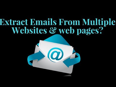 How to Extract Emails from Multiple Websites and Web Pages? | Website Email Extractor
