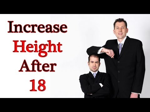 How To Increase Height After 18 Naturally | Tips For Grow Taller Fast | Increase Height Fast