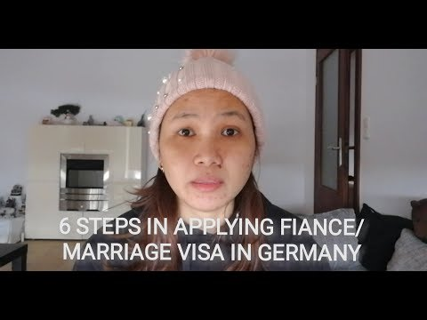 6 STEPS IN APPLYING MARRIAGE/FIANCE VISA IN GERMANY