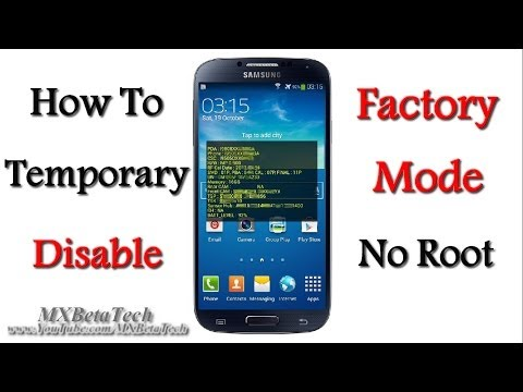 Samsung Galaxy S4 : How To Temporary Disable Factory Mode