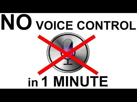 Turn off Voice Control and Siri in 1 Minute!