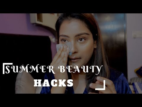 7 Summer Beauty Hacks That Will Change your Life