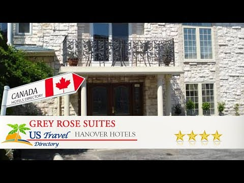 Grey Rose Suites - Hanover Hotels, Canada